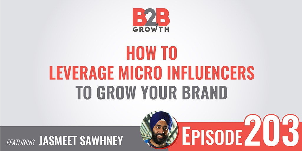 Jasmeet-Sawhney-micro-influencers-B2B-brand-marketing
